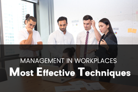 Effective management techniques to have in the workplace Image